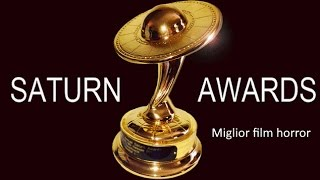 Saturn Award - Miglior Film Horror (1973-2016)