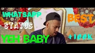 (Yeh baby - GARRY SANDHU)😘😘new whatsapp status video BY💥💥 DESI CReW