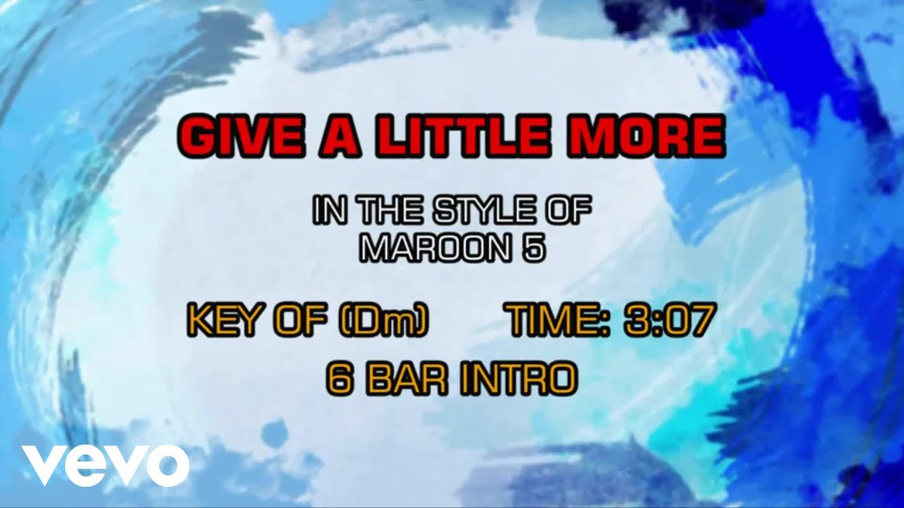 Download Maroon 5 - Give A Little More (Karaoke)
