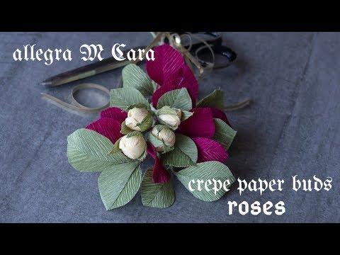 705A DIY Paper Rose Buds Easy / Crepe Paper Craft Tutorial