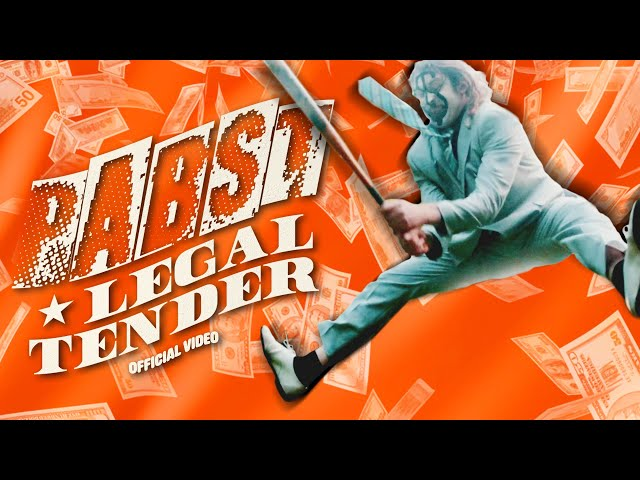 Pabst - Legal Tender (Official Video)