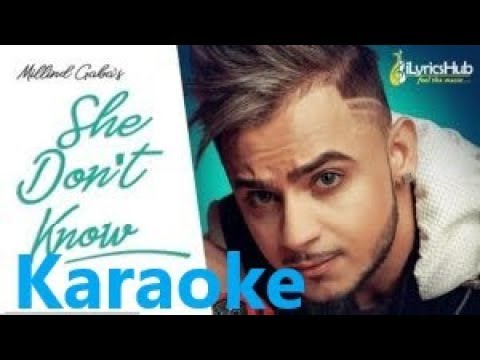 She Don't Know|Karaoke |Instrumental|Millind Gaba Song | Shabby | New Songs 2019 |Latest Hindi Songs