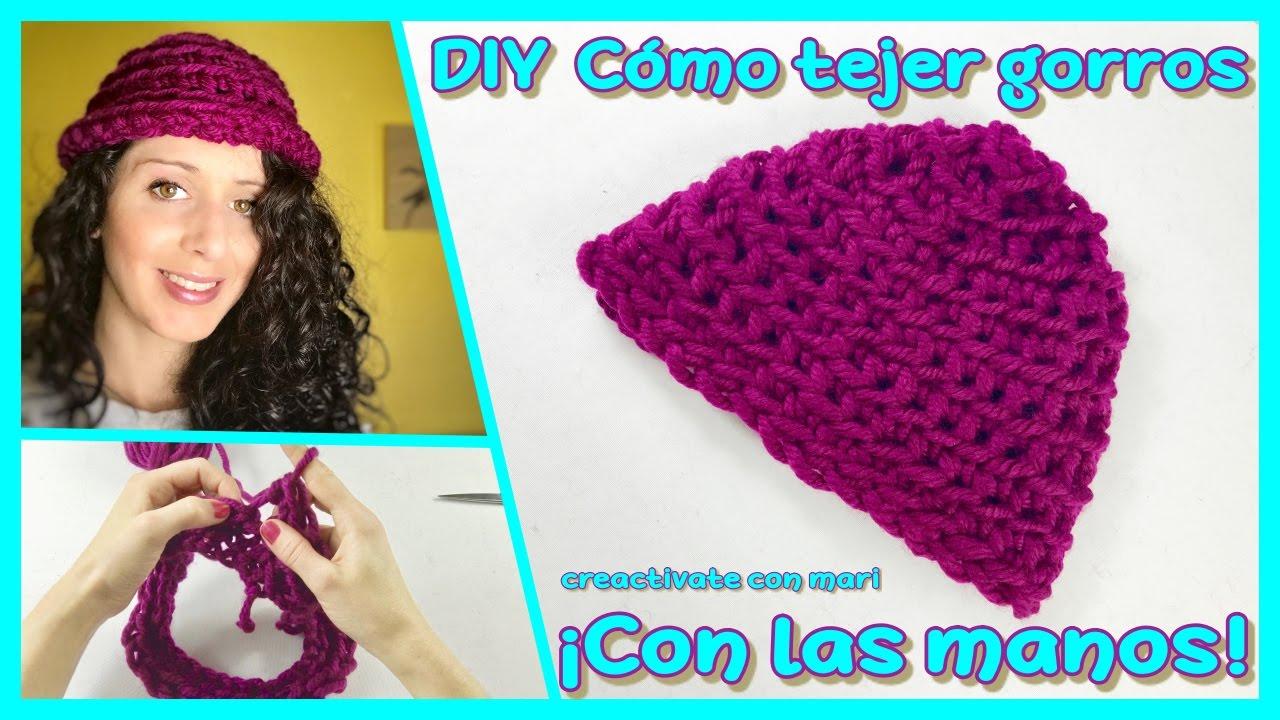 Cómo tejer gorros con las manos ¡Sin agujas! 👐 - YouTube 068ec598f80