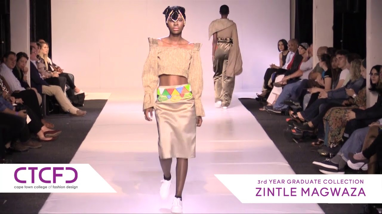 Zintle Magwaza 3rd Year Graduate Collection Ctcfd Fashion Show 2017 Youtube