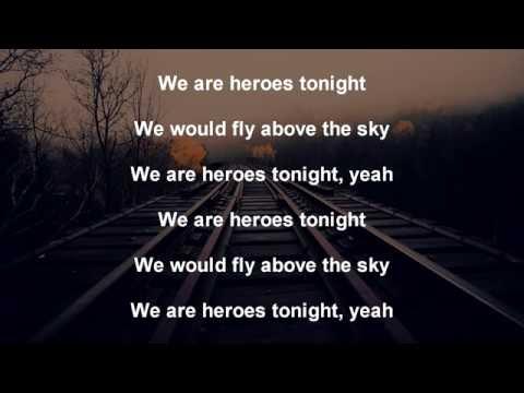 Janji Ft. Johnning - Heroes Tonight ( Lyrics )