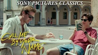 Call Me By Your Name - Now Playing!
