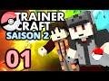 Trainer Craft - Saison 2 #01 - Deux ans après, Foxus est de retour !