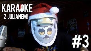 Karaoke z Królem Julianem #3 - Wham! - Last Christmas