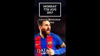 7th aug - layla's instagram stories: fc barcelona