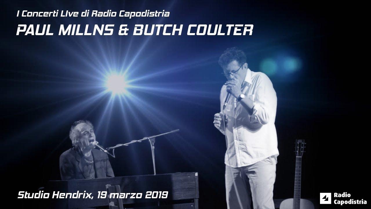 I concerti live di Radio Capodistria: PAUL MILLNS & BUTCH COULTER