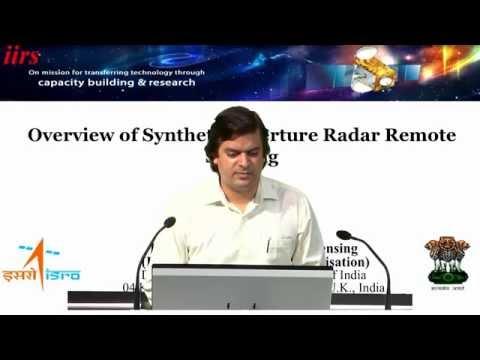 7 Sep 2016,Overview of SAR Remote Sensing_Mr Shashi kumar