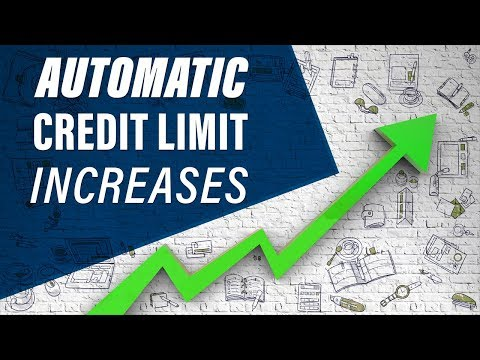 Credit Limit Increases – 4 Tips To Get Them Automatically