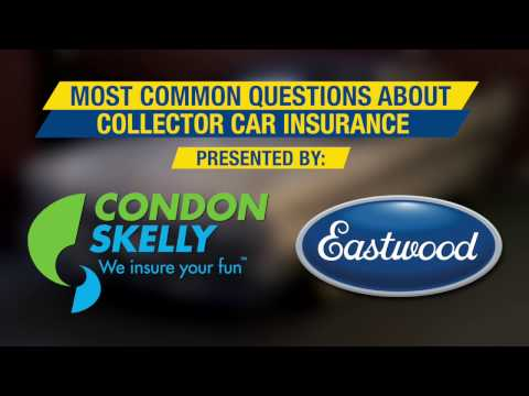 Common Questions About Collector Car Insurance - Answered By Condon Skelly - Eastwood