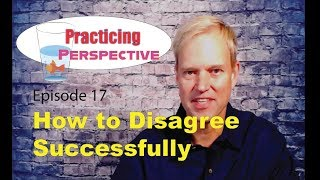 How to Disagree Successfully