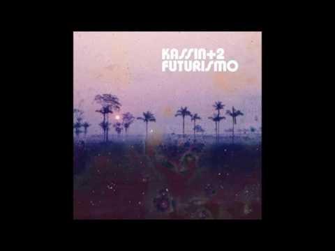 Kassin + 2 - 2006 - Futurismo (Full Album) mp3