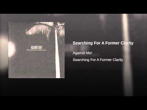 Searching For A Former Clarity