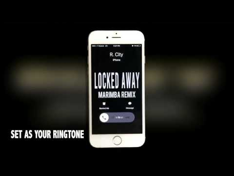 R City Adam Levine Locked Away Marimba Remix Ringtone