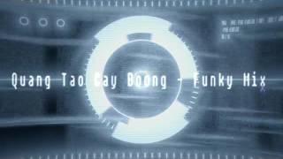 Quăng Tao Cây Boong - Huỳnh James Feat. Pjnboy ( Funky Mix )