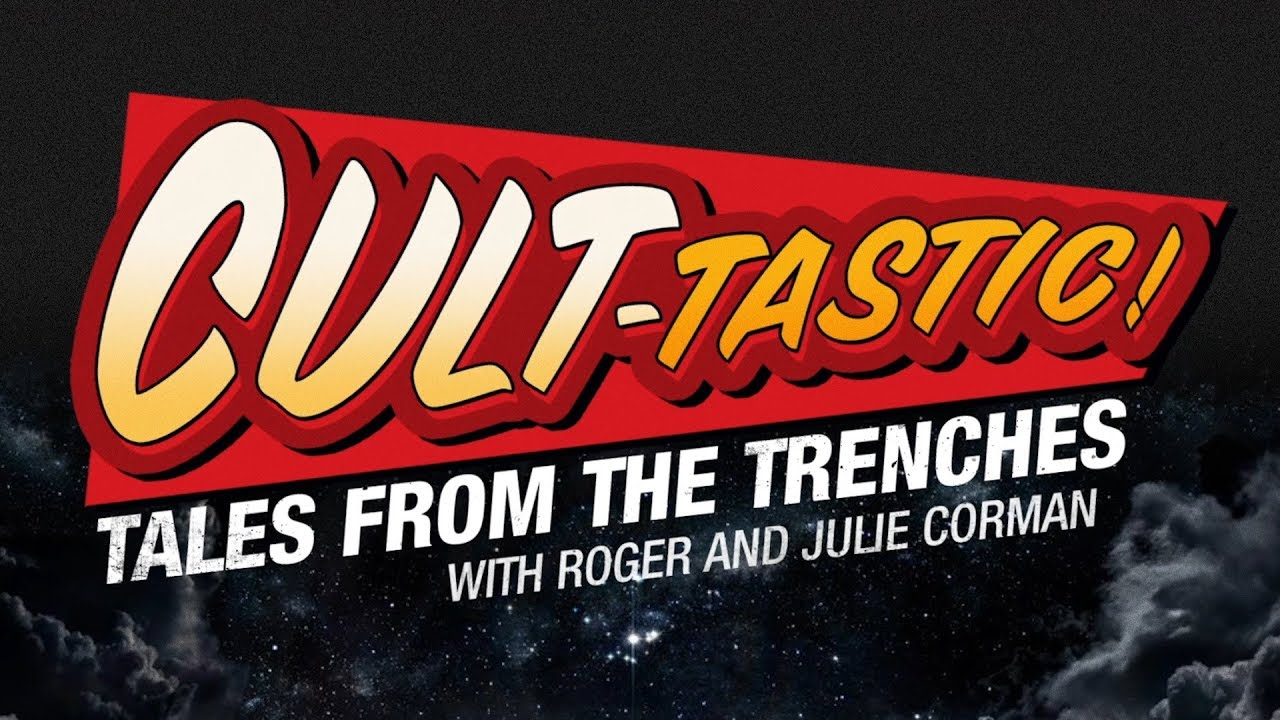 Download CULT-TASTIC: Tales From The Trenches with Julie and Roger Corman