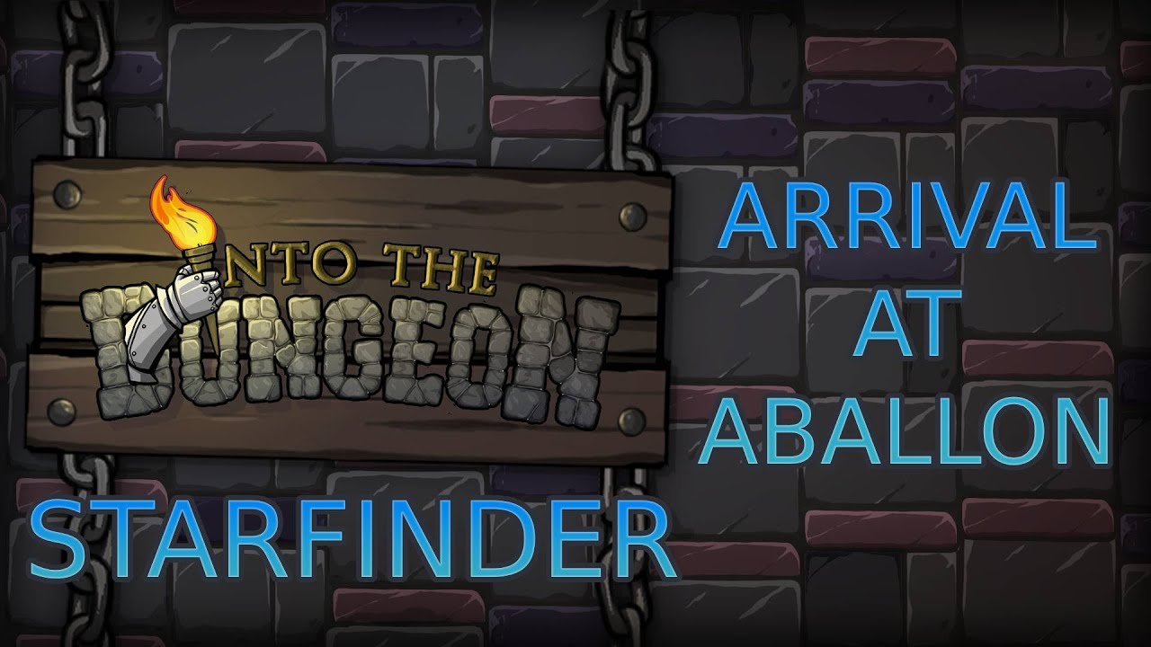 Arrival at Aballon - New Starfinder Episode