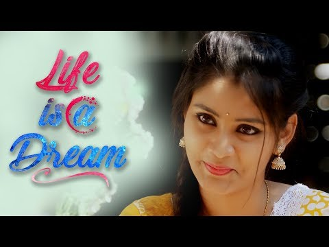 Life Is a Dream ll Latest Short Film ll Directed by Trinadh Velisila ll Presented by RunwayReel
