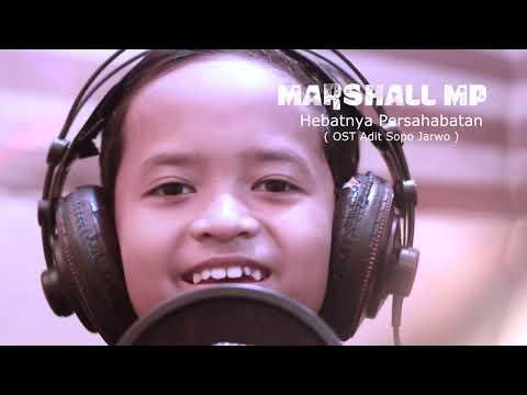 Marshall MP | HEBATNYA PERSAHABATAN - OST Adit Sapo Jarwo
