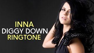 INNA Diggy Down Instrumental Remix Ringtone 2018 Download Now [Link] Royal Media