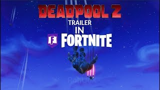 Deadpool 2 Trailer in Fortnite Replay Royale