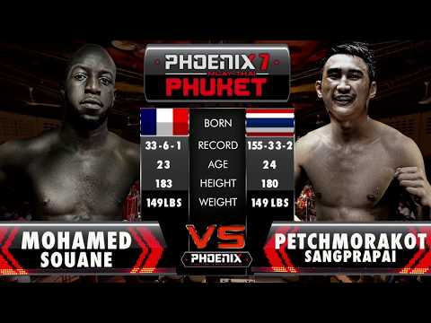 Mohamed Souane Vs Petchmorakot sangprapai - Full Fight (Muay Thai) - Phoenix 7 Phuket