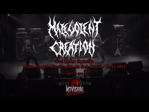 MALEVOLENT CREATION - Live at Bar Opinião - Porto Alegre [2012] [FULL SET]