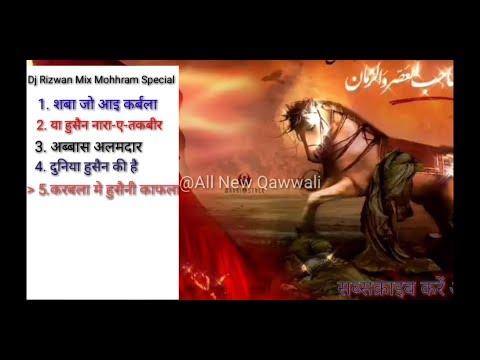 Dj Rizwan Mix Mohhram Special Qawwali In DJ.
