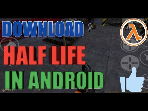 how to download Half life in android for free - Myhiton