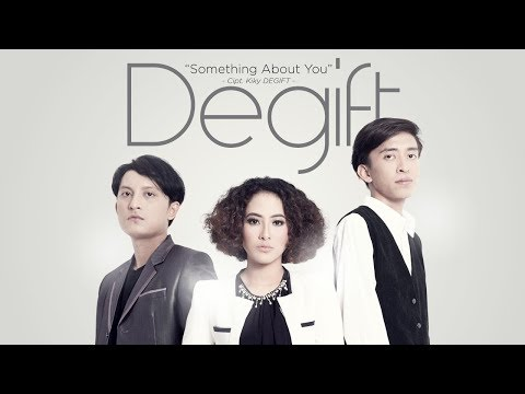 Degift - Something About You (Official Radio Release)