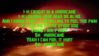 Hurricane LYRICS By Theory Of A Deadman