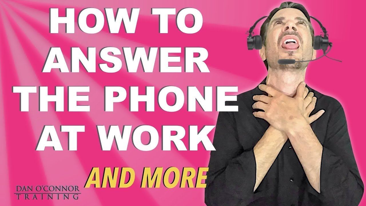 How To Answer The Phone At Work What Is A Professional Phone