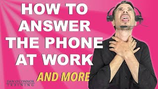 How to Answer the Phone at Work: What is a Professional Phone Greeting for the Workplace? The Answer