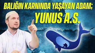 Balığın karnında yaşayan adam; Yunus aleyhisselam / 26.08.2014 / Kerem Önder