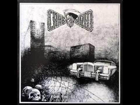 Carbonized - For The Security - 1991 (Full Album)