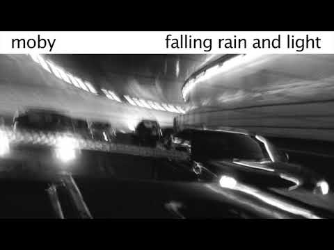 Moby - Falling Rain and Light (Moby's Seas of Light Remix)