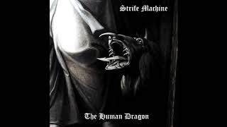 (DSBM) Strife Machine - The Human Dragon (New Song 2019)