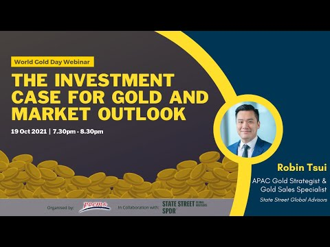 The Investment Case for Gold and Market Outlook