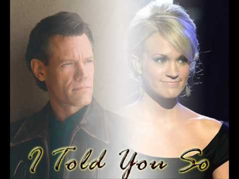 I Told You SoStudio VersionCarrie Underwood ftRandy Travis