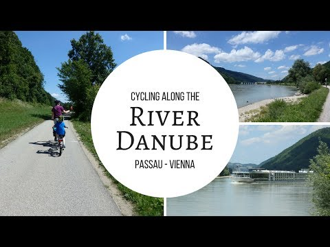 Danube Cycle Path - Cycling from Passau to Vienna along the River Danube