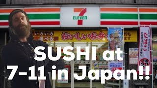 SUSHI AT 7-11 IN JAPAN!!!