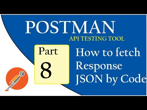 API Testing using Postman: Coding: Fetch Response JSON