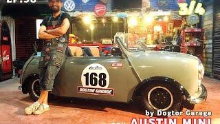 """รายการรถนิยม EP.98 ตอน """"AUSTIN MINI GT 250 Custom ()3/4()"""