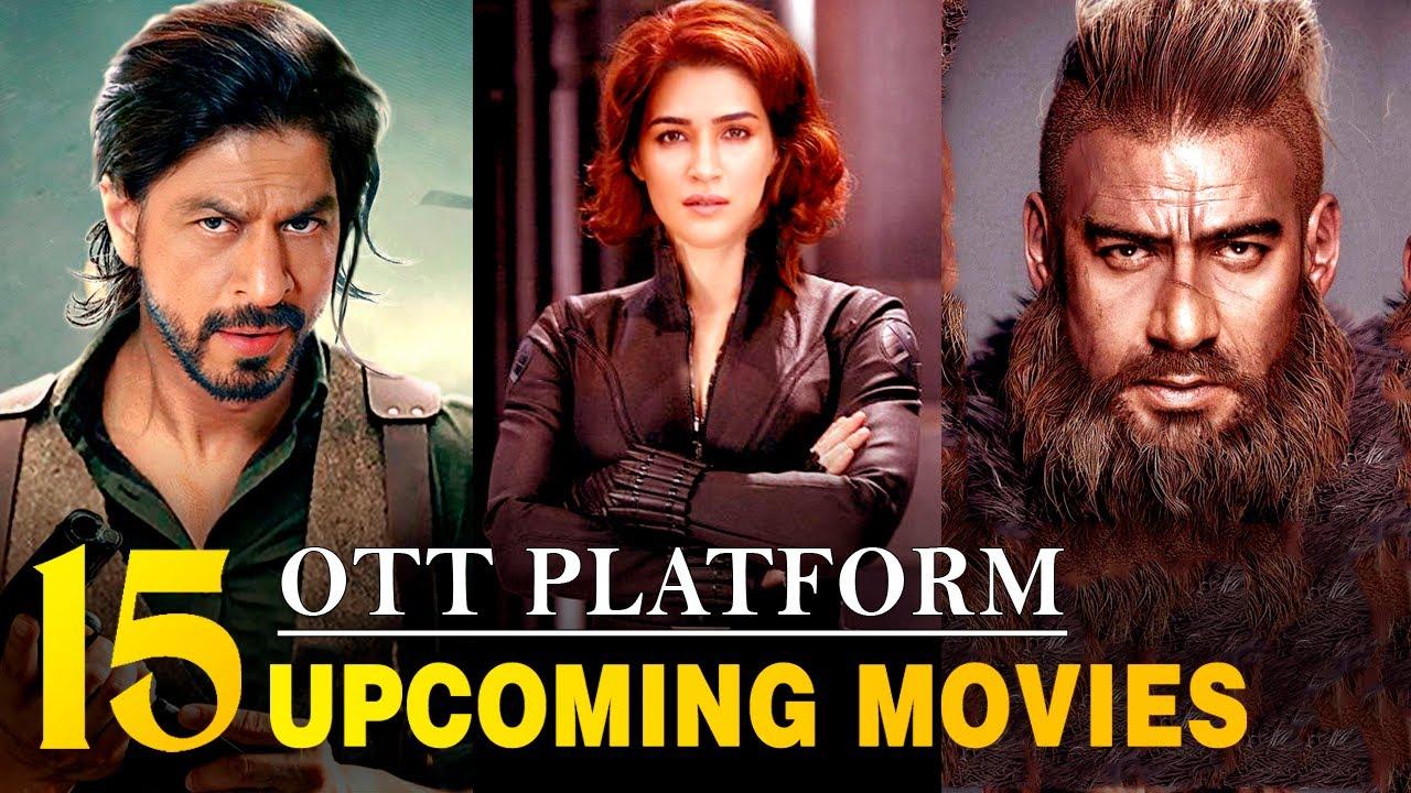 Download Top 15 Upcoming Bollywood Movies 2021   Netflix   Disney Plus Hotstar   Amazon Prime   OTT release