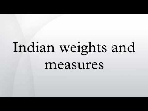 Indian weights and measures