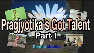 Pragjyotika's Got Talent (Part 1) School Section