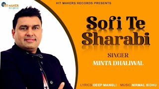 Minta Dhaliwal | Sofi Te Sharabi | Full Video | Latest Punjabi Song | Hit Maker Recordz